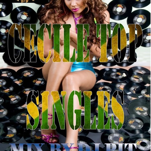 CECILE TOP SINGLES MIX BY DJ PIT 2013