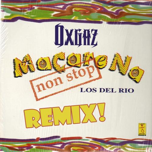 Macarena [Oxgaz Remix][FREE DL]