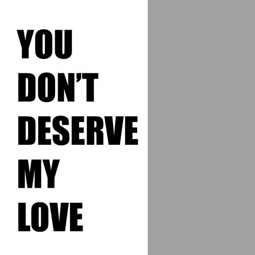 Love my you deserve 78 Romantic