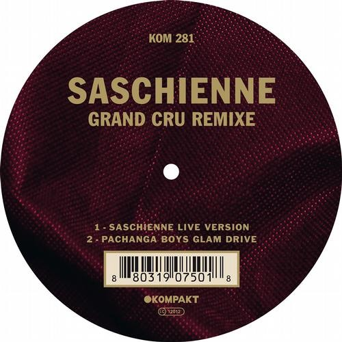 Saschienne -Grand Cru (Pachanga Boys Glam Drive)