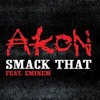 Akon feat. Eminem - Smack That (Kel Rhys Remix) *SAMPLE*