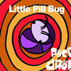 Little Pill Bug