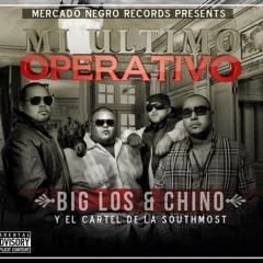 CARO QUINTERO - BIG LOS & CHINO MI ULTIMO OPERATIVO