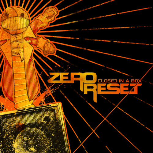 Zero Reset - Closed In A Box 12 Until The End Of Time