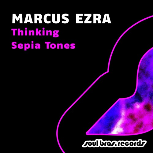 Marcus Ezra - Thinking [Release date: March 25th 2013]