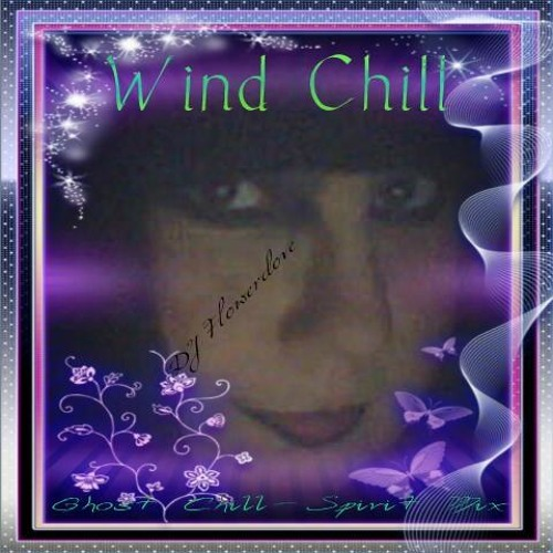 Wind Chill-(Ghost Chill Spirit Mix)