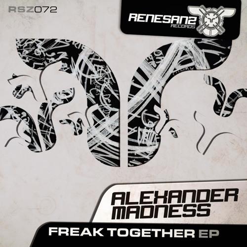 Alexander Madness - FreakIn (original mix) / Short clip_96kbps | Renesanz rec.