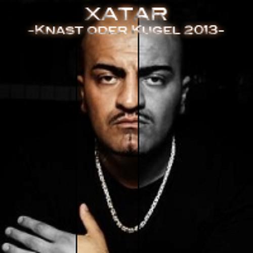 XATAR - Knast oder Kugel 2013 (KR-Composition)
