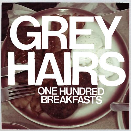 Grey Hairs - White As Whispers