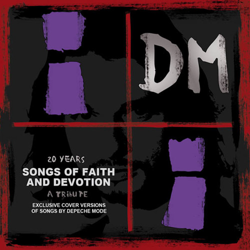 """""""20 Years Songs Of Faith And Devotion"""" - A Tribute To Depeche Mode"""