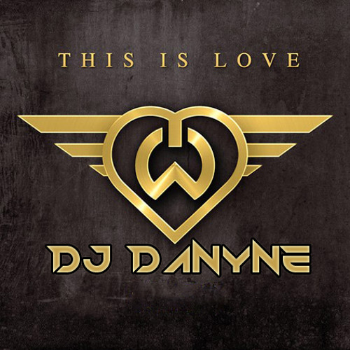 William ft Eva Simons & DJ Danyne -This is Love