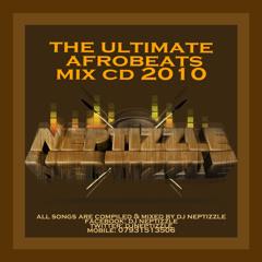 DJ Neptizzle // Ultimate Afrobeats Mix : UAB