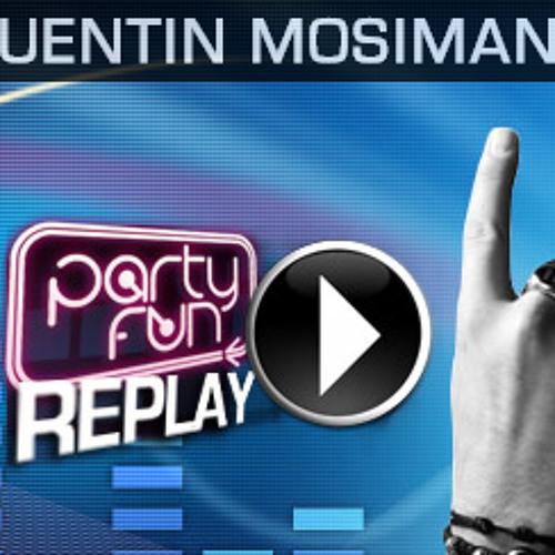 Party Fun Quentin Mosimann - Jeudi 21 Mars