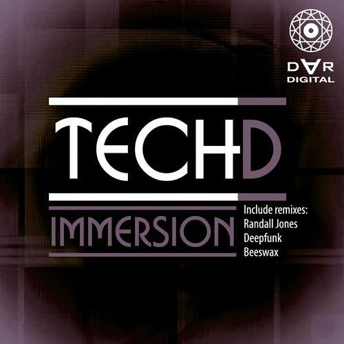 [DARDIGITAL019] Tech D - Immersion (incl. remixes by Randall Jones, Deepfunk, Beeswax)