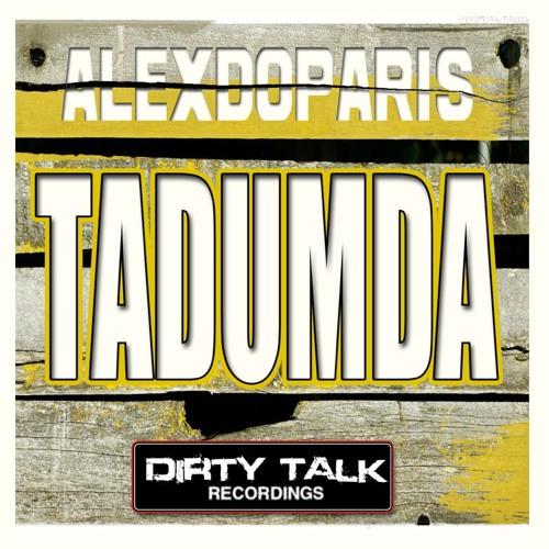 Alexdoparis - Tadumda (Original Mix)