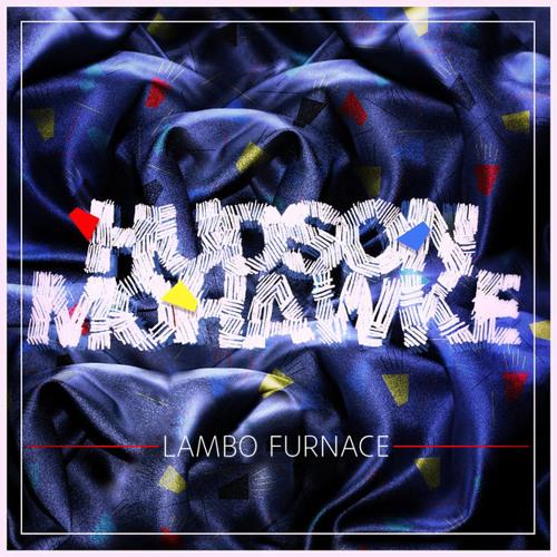 Hudson Mohawke - Lambo Furnace