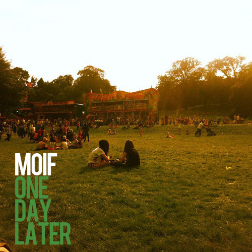 Moif - One Day Later