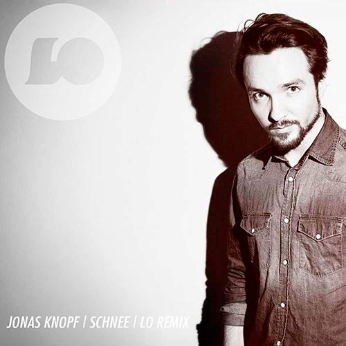 JONAS KNOPF - SCHNEE [LO RMX]