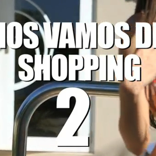 ♥ DJ RODRIGO .* - NOS VAMOS DE SHOPPING 2 - 100 BPM