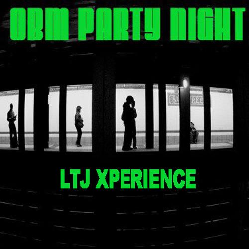 OBM PARTY NIGHT@Suono_Live on the Mix LTJ (23.03.13)