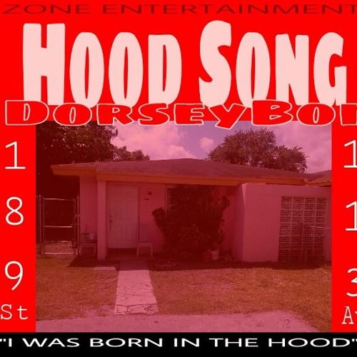 Hood Song A Dorseyboi PR