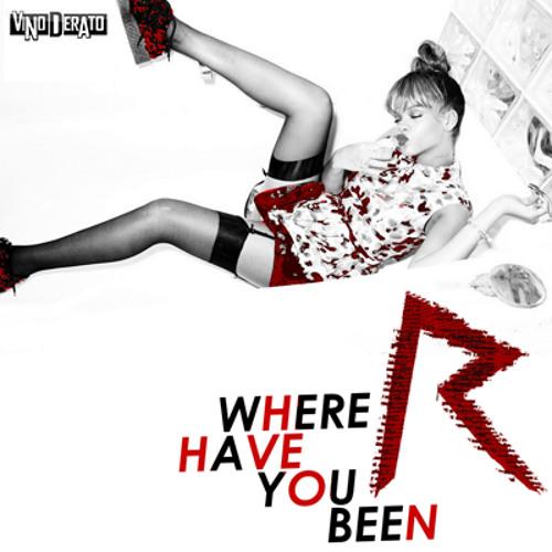 Rihanna - Where Have You Been (Roël van Klaveren Bootleg)