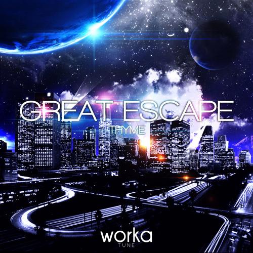 Thyme - Great Escape (Original Mix) [Preview]