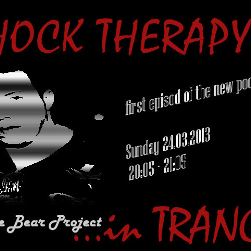 White Bear Project - Shock Therapy... in TRANCE #01 (Prolog)
