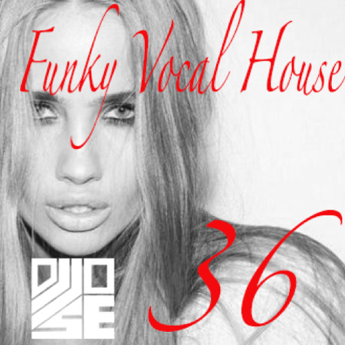 Funky Vocal House 36 [December 2012]