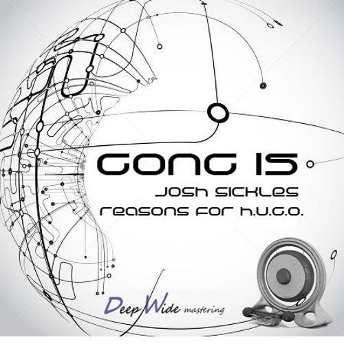 Gong 15 Reasons for H.U.G.O. - Josh Sickles feat. Charles Chaplin DWmaster