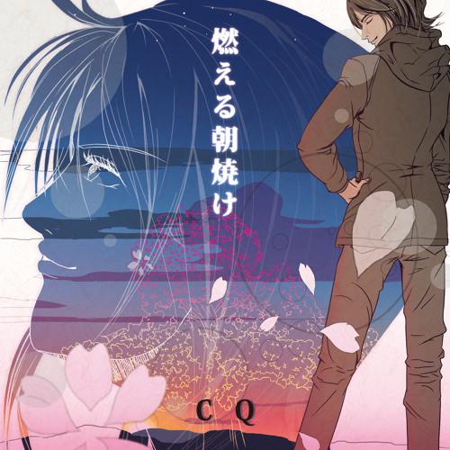 CQ:2ndSingle 燃える朝焼け-short ver.-