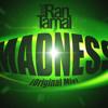 Tamal&Ran - Madness (Original Mix)