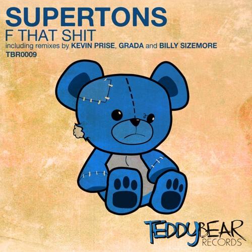 Supertons - F That Shit (Kevin Prise Remix)