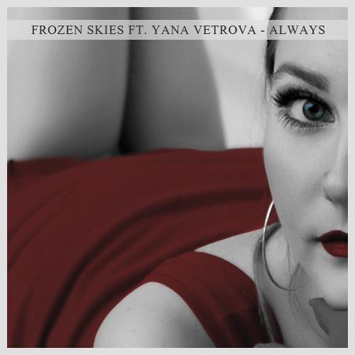 Frozen Skies ft. Yana Vetrova - Always (D-Horus Remix) [Sounds United Records]
