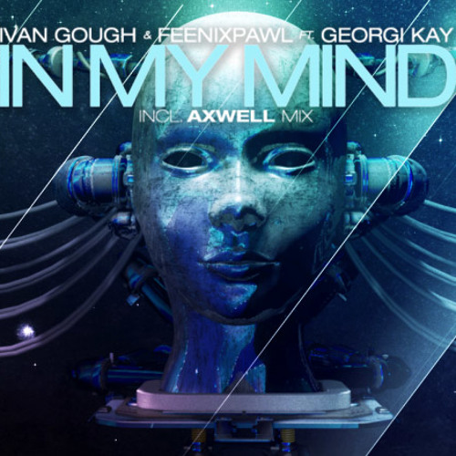 In My Mind - Ivan Gough & Feenixpawl feat. Georgi Kay (Griefers Mix)