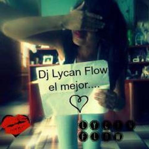 Tengo Una Mexicanita By Dj Lycan Flow