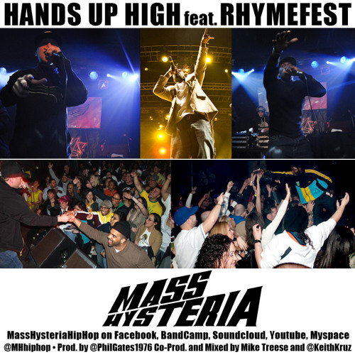 MASS HYSTERIA - Hands Up High feat. Rhymefest
