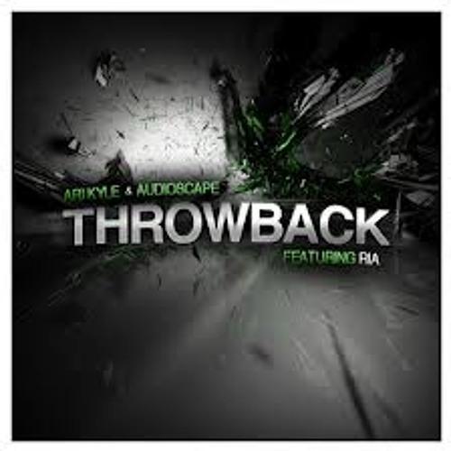 Ari Kyle & Audioscape feat Ria Moran - Throwback (Extended Mix)