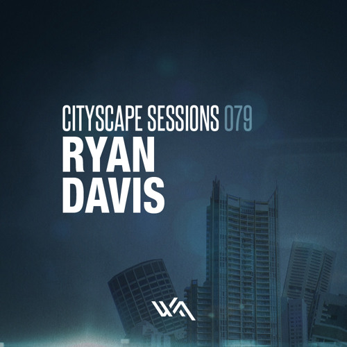 Cityscape Sessions 079: Ryan Davis
