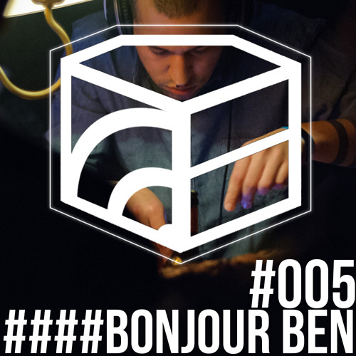 Bonjour Ben - Jeden Tag ein Set Podcast 005