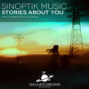 Sinoptik Music - When You Are With Me [Stories About You EP]