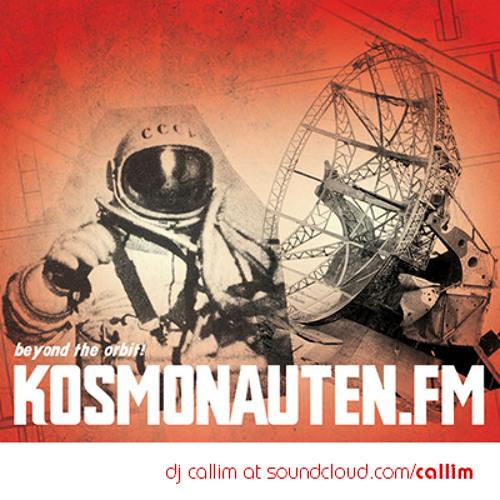 Callim - KosmonautenFM 2013-03 (feat. sächsi Digital Kaos) | dj set