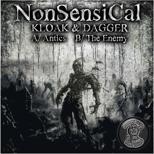 Kloak & Dagger-The Enemy (Forthcoming Why So Rotten? Recordings)