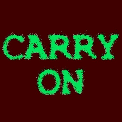 CARRY ON - Blend Of Monotony