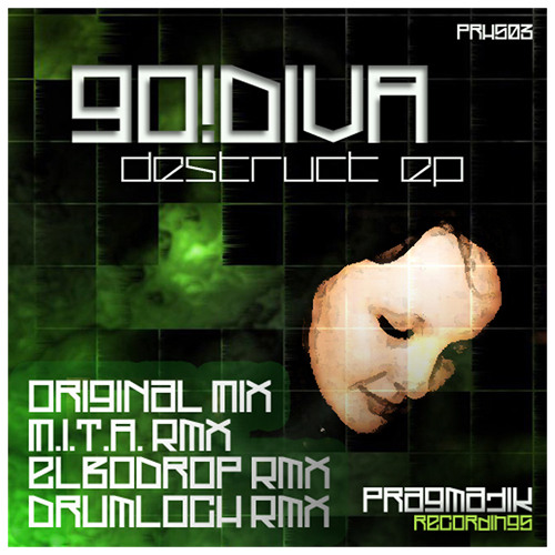 GO!DIVA - Destruct (Elbodrop Remix) [Pragmatik Recordings] - Preview