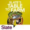 Slate's Table to Farm #4: Apple Crisp Edition