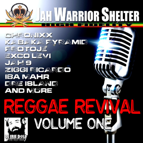 DJ IRIE DOLE - REGGAE REVIVAL VOL1