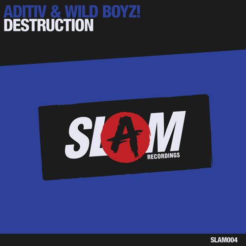 Aditiv & Wild Boyz! - Destruction (Original Mix)