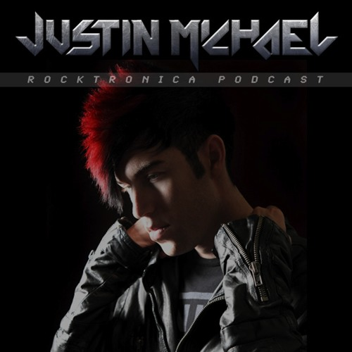 Justin Michael Rocktronica Podcast Episode #2  (FREE DOWNLOAD)