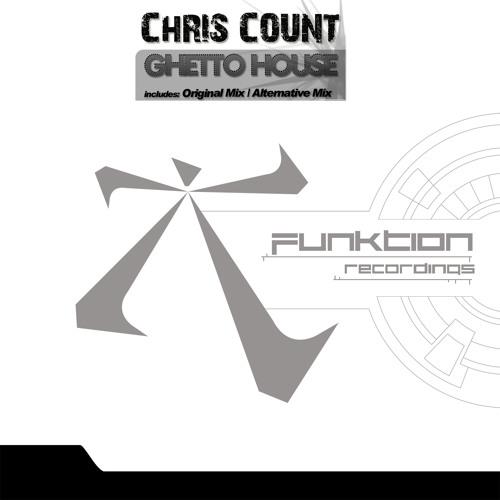 Chris Count - Ghetto House (Alternative mix)